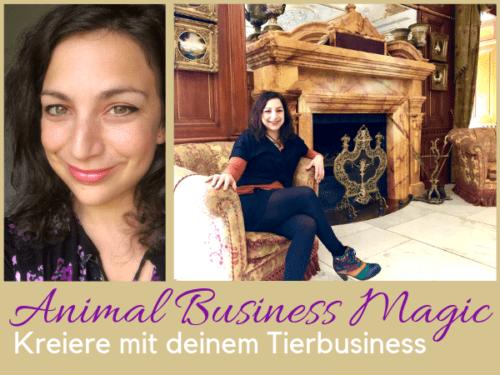 Tierbusiness Animal Business Magic Sonja Neuroth BERUFUNG MIT TIEREN